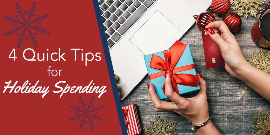 4 Quick Tips to Holiday Spending Blog Header